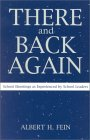 There and Back Again: School Shootings as Experienced by School Leaders : School Shootings as Experienced by School Leaders/Albert H. Fein